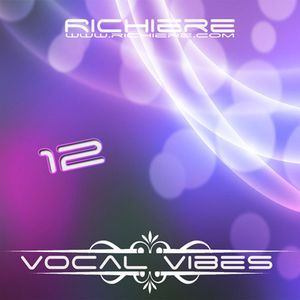 Richiere - Vocal Vibes 12 (Vocal Trance Mix)