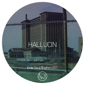 Hallucin - Inner Soul Rhythm 011