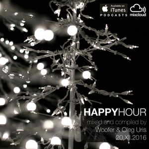 Happy Hour Live Woofer and Oleg Uris 20.12.2016 (voiceless)