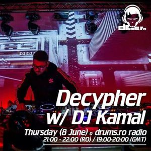 Decypher & Kamal @ Drums.ro Radio (08.06.2017)
