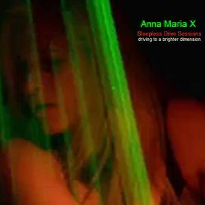 Anna Maria X - Sleepless Drive Sessions Episode 48