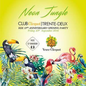 CLUB Clicquot Trente-Deux 'Neon Jungle' KEE 15 Anniversary, KEECLUB, Hong Kong