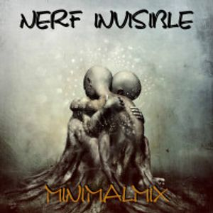 Nerf Invisible-MiNiMALMIX-Party 1-Live Dj Mix.2012