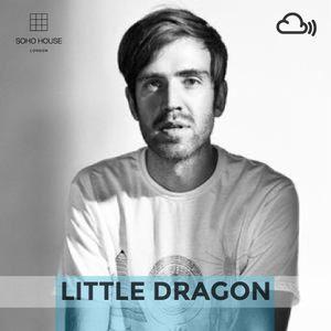 SOHO HOUSE MUSIC/ 007: LITTLE DRAGON
