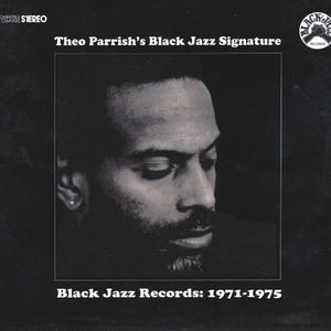 Theo Parrish	Black Jazz Signature