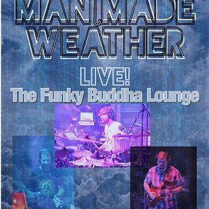 Man Made Weather - Funky Buddha Lounge & Brewery - Boca Raton, FL - 2017-7-8
