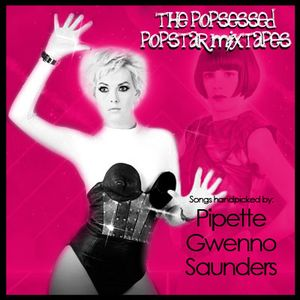 The Popsessed Popstar Mixtapes: Gwenno Saunders (v2)
