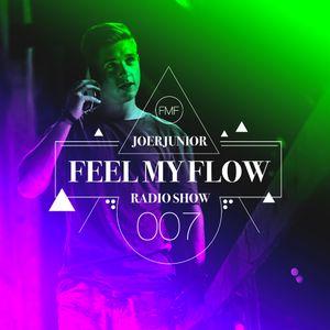 JOERJUNIOR - Feel My Flow (Radio Show) 007