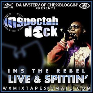 Inspectah Deck - INS The Rebel : Live & Spittin'