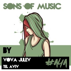 SONS OF MUSIC #141 by VOVA JULEV