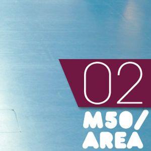 Podcast 02: M50/Area
