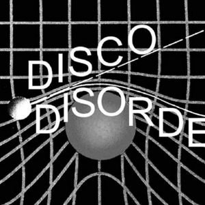 Disco Disorder (28.09.18) w/ Thomas B.