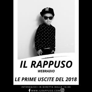 Il Rappuso - Le prime uscite del 2018 - HipHop radio - IV stagione