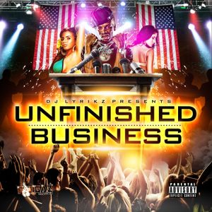 UNFINISHED BUSINESS VOL1 2013