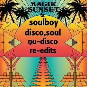 soulboy presents disco-soul-nu disco-re-edits/special collection mix