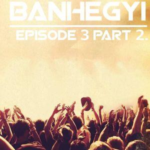 Banhegyi On Air 2014 Episode 3 (part 2/2)
