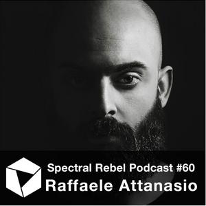 Spectral Rebel Podcast #60: Raffaele Attanasio