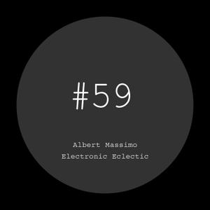 Albert Massimo — Electronic Eclectic #59