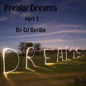 Freaky Dreams by Beriba part 1 (febr. 2013)