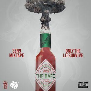 DJ Marvalous  - The BAFC Mixtape SZN 9 (Only The Lit Survive)