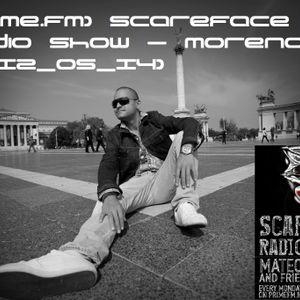 (Prime.Fm) Scareface Radio Show - Moreno (2012_05_14)