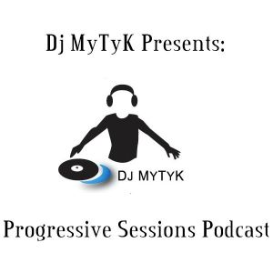 EP 101 Progressive Sessions Podcast Mixed by DJ MyTyK
