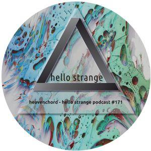 heavenchord - hello strange podcast #171