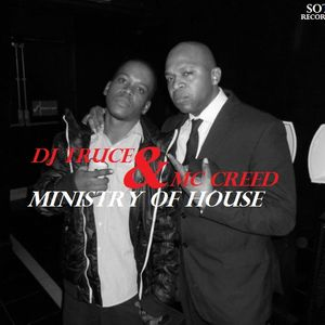 DJ Truce & Mc Creed - Minstry Of House