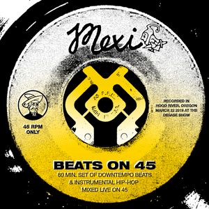 Mexi - Beats on 45 - Live Vinyl Set