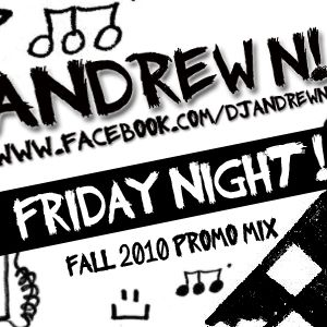 Friday Night (Fall 2010 Promo Mix)