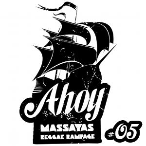 Ahoy! Massaya's Reggae Rampage #5