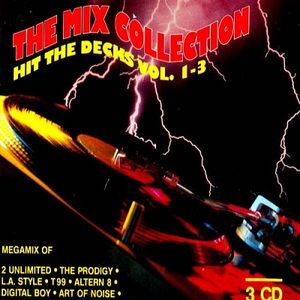 The Mix Collection: Hit The Decks Vol. 1-3