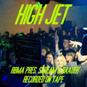 HIGH JET @ RBMA pres. Skream & Baauer / Recorded on tape by Dunø