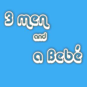 #8 | 3 Men & a Bye Bye