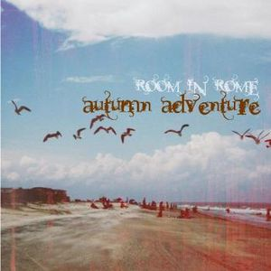 Room in Rome l Autumn Adventure l 2012 September Promo Mix
