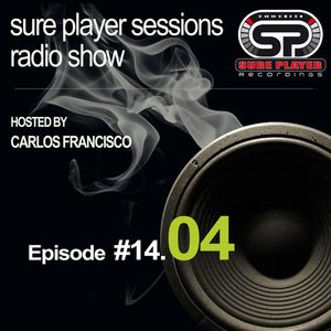 Sure Player sessions Radio Show 2014 Episode #04
