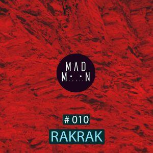 MadMoon #010 - RAKRAK