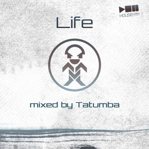 Life-Mixed By Tatumba