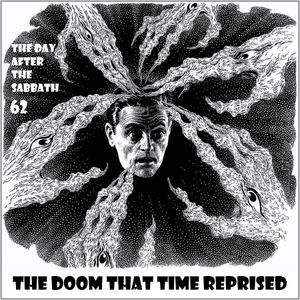 TDATS 62: The DooM That Time Reprised [Doom psych prog and rock]