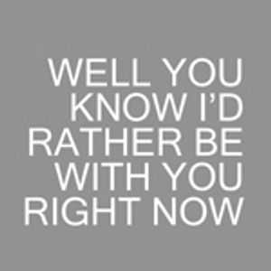 07 # Well You Know I'd Rather Be With You Right Now By Mário Valente