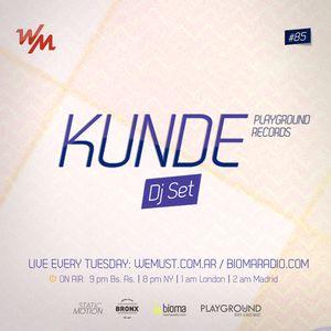 Kunde set @ We Must radiobioma.com _ 29-10-2013