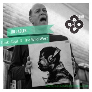 Bill Adler - Funk, Soul & The Wild West