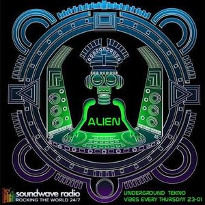 Alien LIVE on Soundwaveradio - Underground Tekno Vibes 02/07/2k15
