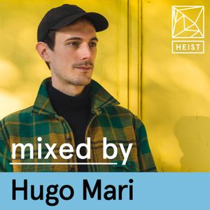 Heist Podcast #23 | Hugo Mari
