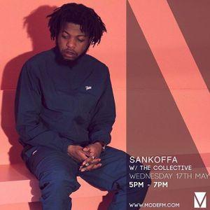 17/05/2017 - Sankoffa w/ The Collective - Mode FM
