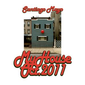 My House (demo mix Oct.2011)