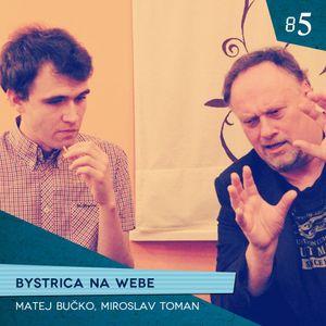 #85 Bystrica na webe
