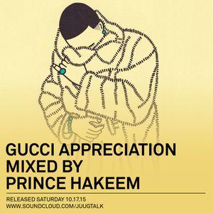 Juug Mix: Gucci Appreciation