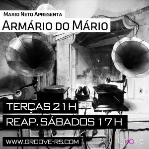Mario Neto apresenta O Armário do Mario #004 (14-06-2012) @ Groove Digital Radio