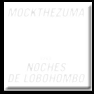 MOCK THE ZUMA para NOCHES DE LOBOHOMBO